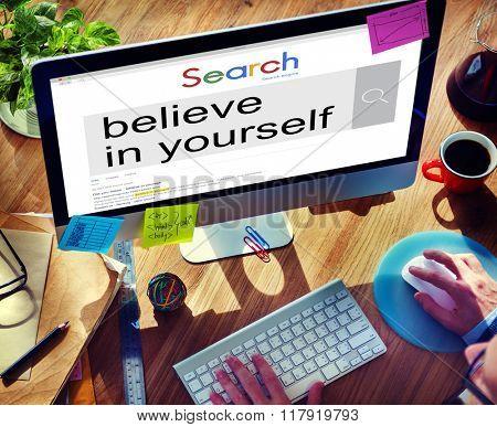 Believe in Yourself Self Esteem Confidence Aspiration Concept