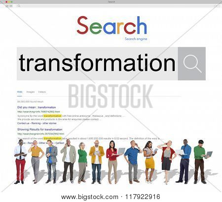 Transformation Change Conversion Transfiguration Alteration Concept