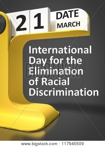 International Day for the Elimination of Racial Discrimination 21st of march