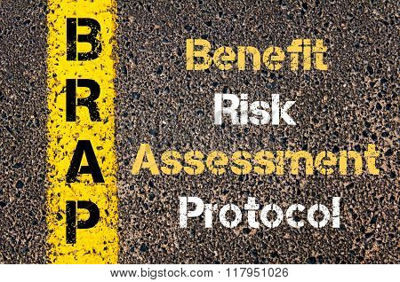 Business Acronym Brap Benefit Risk Assessment Protocol