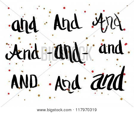 Calligraphy Greeting Card with Set of Prepositions And. Hand Drawn and Handwritten Design Elements on Dot Background. Brush Lettering Design.