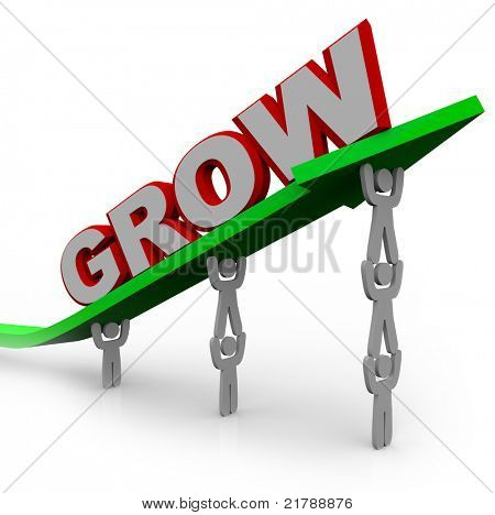 A team of people lift an arrow and the word Grow, symbolizing the growth that can be achieved with many team members working toward a common objective