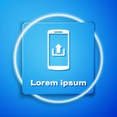 White Smartphone With Upload Icon Isolated On Blue Background. Blue Square Button. Vector Illustrati poster