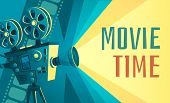 Movie Time Poster. Vintage Cinema Film Projector, Home Movie Theater And Retro Camera. Cinematograph poster