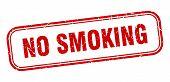 No Smoking Stamp. No Smoking Square Grunge Sign. No Smoking poster