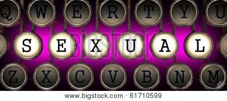 Sexual on Old Typewriter's Keys.