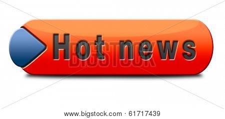 hot news item breaking latest article or press release on a daily basis sign or button