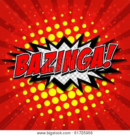 Bazinga! Comic Speech Bubble, Cartoon.