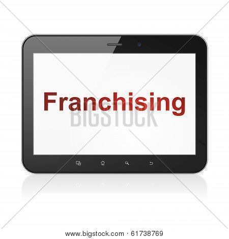 Business concept: Franchising on tablet pc computer