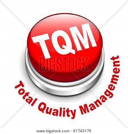 3D Illustration Of Tqm Total Quality Management Button