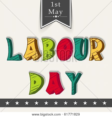 Vintage poster, banner or flyer design with colorful text Labour Day on abstract background.