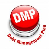 3D Illustration Of Dmp Debt Management Plan Button