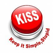 3D Illustration Of Principle Of Kiss ( Keep It Simple, Stupid) Button