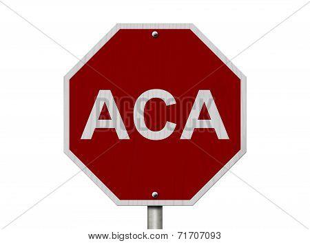 Stop Aca Sign
