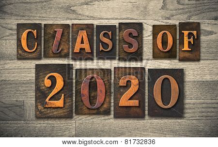 Class Of 2020 Wooden Letterpress Type Concept