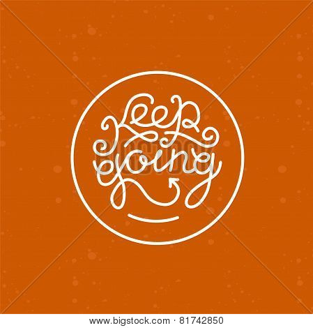 Vector Keep Going Lettering