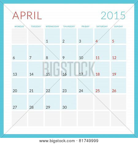 Calendar 2015 Vector Flat Design Template. April. Week Starts Monday