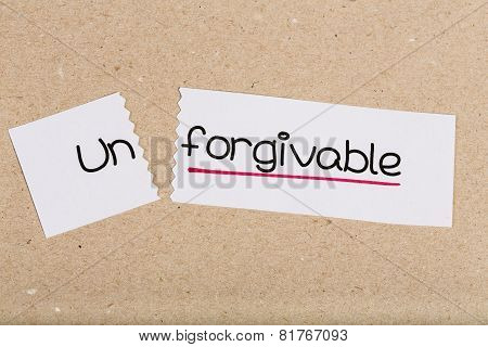 Sign With Word Unforgivable Turned Into Forgivable