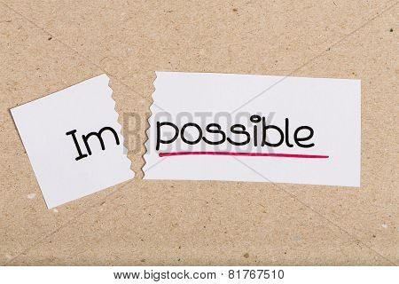 Sign With Word Impossible Turned Into Possible