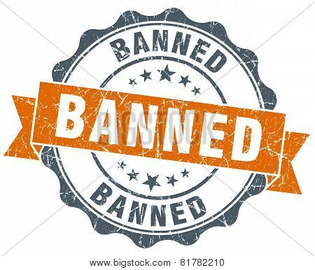 Banned Orange Vintage Seal Isolated On White