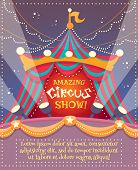 stock photo of circus tent  - Circus vintage poster with tent and amazing circus show text vector illustration - JPG