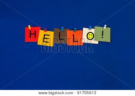 Hello Sign for Business Lectures, Seminars And Presentations.