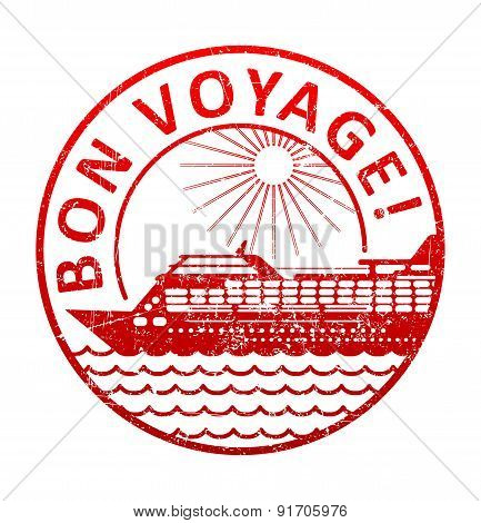 Bon Voyage - Rubber Stamp With The Silhouette Of A Cruise Ship In The Sea. Grunge Style Vector Illus