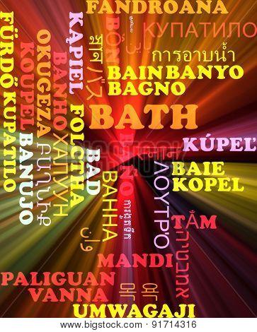 Background concept wordcloud multilanguage international many language illustration of bath glowing light