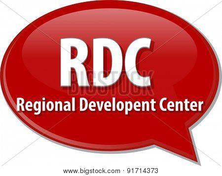 word speech bubble illustration of business acronym term RDC Regional Development Center