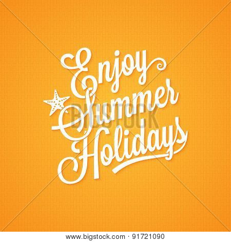 summer holidays vintage lettering background