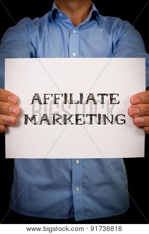 Man With Affiliate Marketing Sign