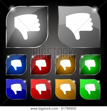 Dislike, Thumb Down, Hand Finger Down Icon Sign. Set Of Ten Colorful Buttons With Glare. Vector