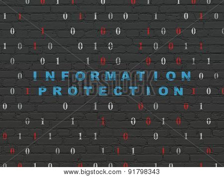 Protection concept: Information Protection on wall background