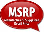 stock photo of suggestive  - word speech bubble illustration of business acronym term MSRP Manufacturer - JPG