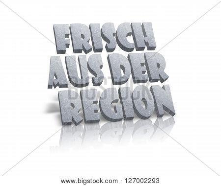 Frisch aus der Region / Regional Products - 3D Word
