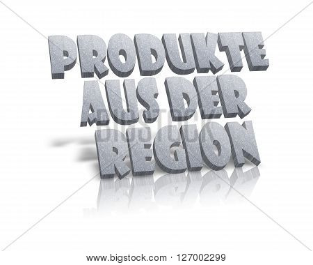 Produkte aus der Region / Regional Products - 3D Word
