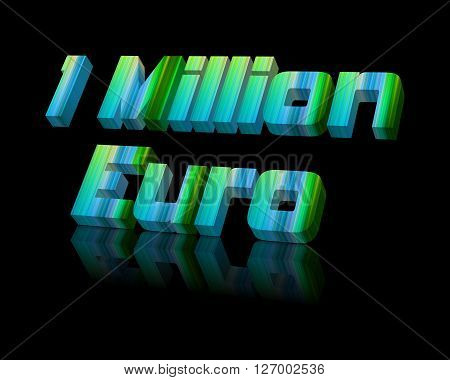 1.000.000 Euro - 3d word with reflection !