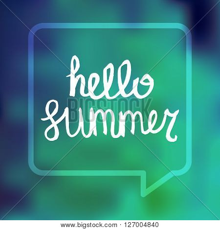 Hello Summer Lettering by brush. Typographic vacation and travel watercolor poster with water blue bright background and bubble. Vector
