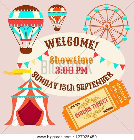 Showtime Circus Poster. Circus tent balloons and a ticket to the circus.