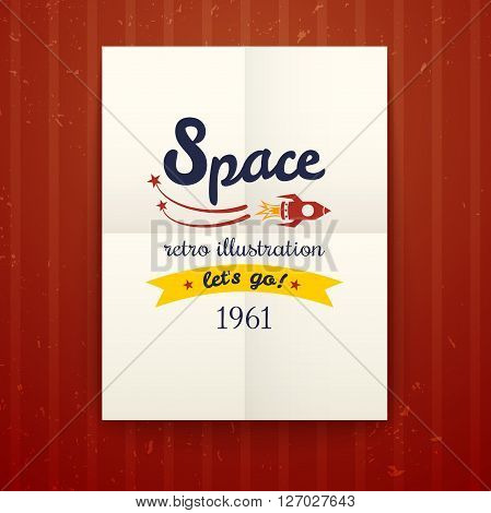 Space retro poster, vector illustration with cosmos typography on on a paper sheet folded twice on red wallpaper