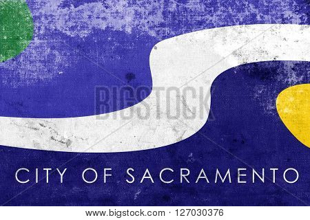 Flag Of Sacramento, California, With A Vintage And Old Look