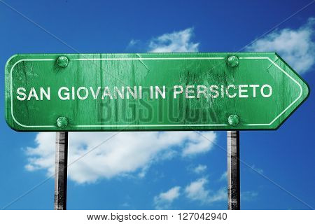San giovanni in persiceto road sign, on a blue sky background