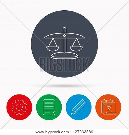 Scales of Justice icon. Law and judge sign. Measurement tool symbol. Calendar, cogwheel, document file and pencil icons.