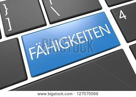 Faehigkeiten - german word for skills - keyboard 3d render illustration with word on blue key