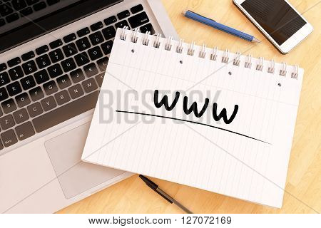 WWW - World Wide Web - handwritten text in a notebook on a desk - 3d render illustration.