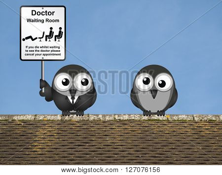Comical doctor waiting room sign with doctor and patient birds perched on a rooftop against a clear blue sky