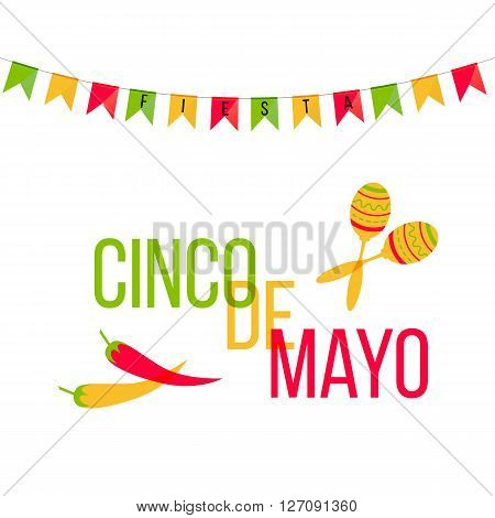 Cinco de Mayo mexican greeting card. Vector illustration with colorful flags and phrase Fiesta jalapeno cactus sombrero and maracas.