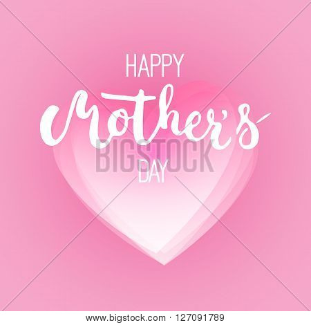 Happy Mother's day greeting card with pink heart on the pink background. Vector illustration for Mothers Day invitations. Mom's day lettering.
