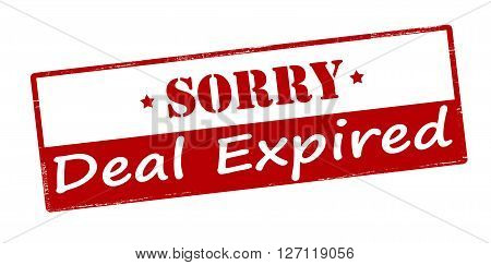 Rubber stamp with text sorry deal expired inside vector illustration