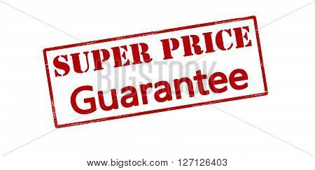 Rubber stamp with text super price guarantee inside vector illustration